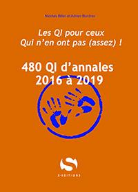 480 QI d'annales – 2016 à 2019