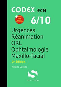 6- Anesthésie - Urgences - Réanimation - Ophtalmologie - ORL - Maxillo-facial (3e édition)