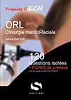 ORL - Chirurgie maxillo-faciale (Niveau 1)