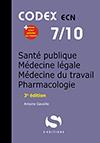 7- Santé Publique - Médecine légale - Médecine du travail - Pharmacologie (2ème édition)